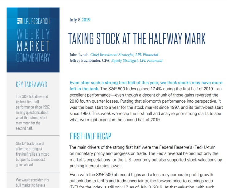 Taking Stock At The Halfway Mark   Weekly Market Commentary   July 8, 2019